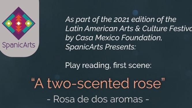 Rosa de Dos Aromas Theatrical Reading