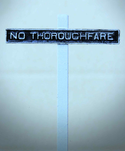 """Sign - """"No Thoroughfare"""""""