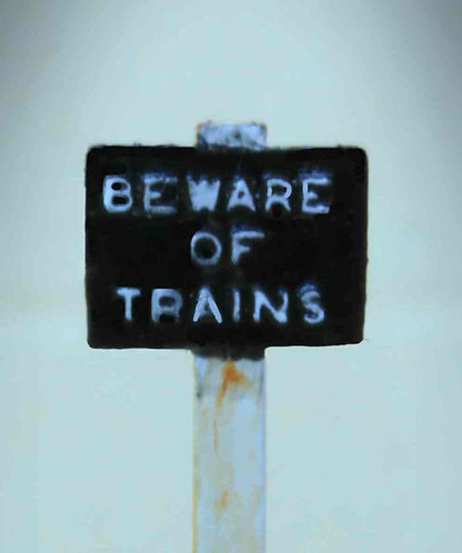 "Sign - ""Beware of Trains"""