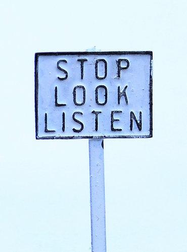 Stop Look Listen sign (3)