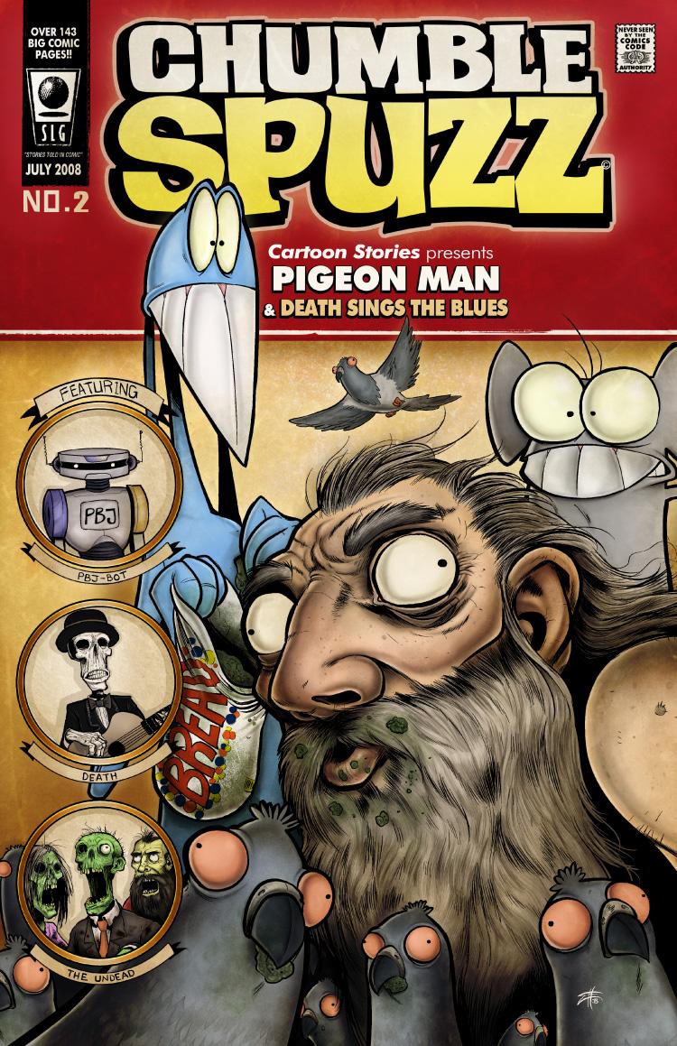 Chumble Spuzz vol2: Pigeon Man