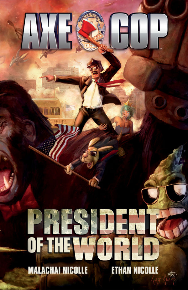 Axe Cop v4: President of the World