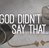god-didnt-say-that.jpg