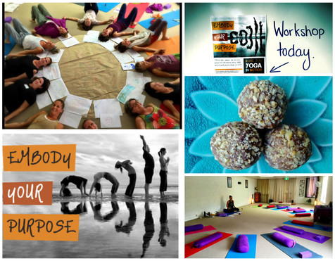 Embody Your Purpose Off The Mat Workshop, Mullumbimby 2016
