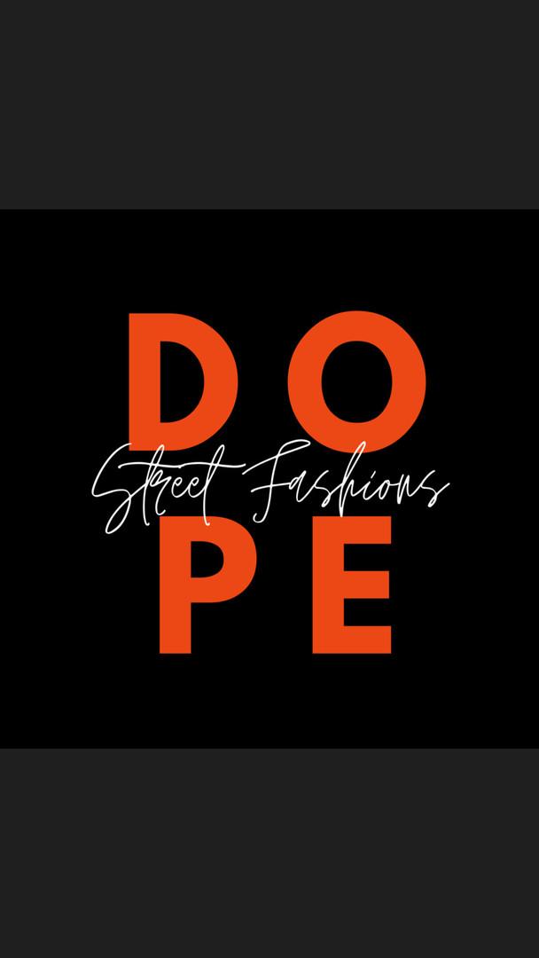 Dope Street Fashions