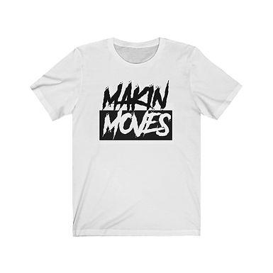 Makin Moves