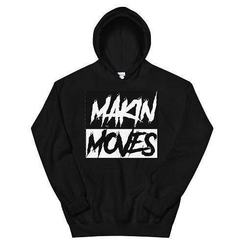 Makin Moves Hoodie