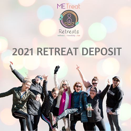 2021 MeTreat Retreat Deposit