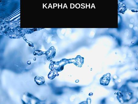 Kapha Dosha (Water + Earth)