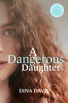 A dangerous daughter Front cover.jpg
