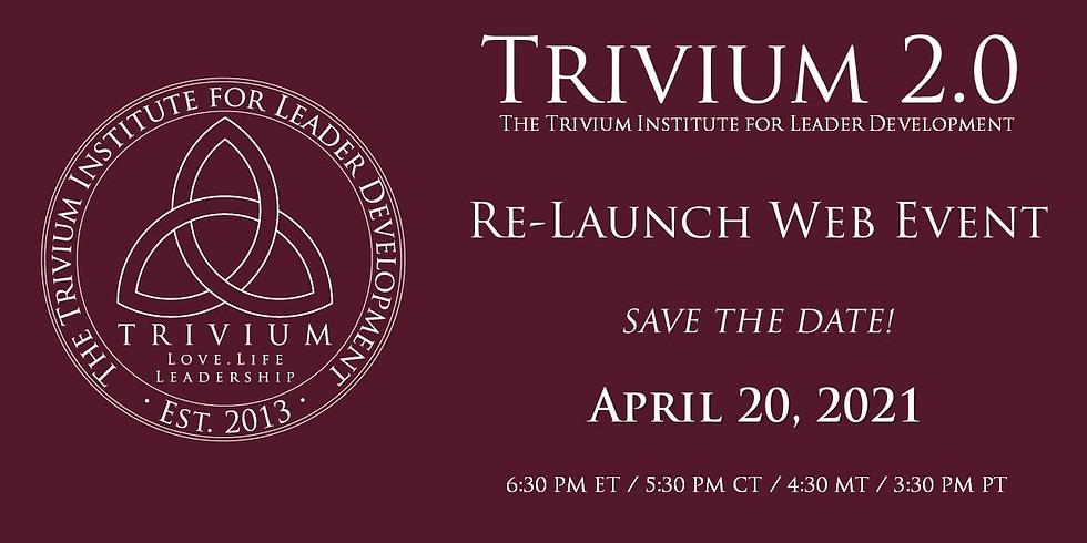Trivium 2.0 Re-Launch Web Event