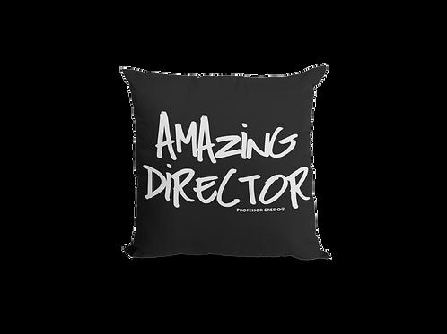 AMAZING DIRECTOR Pillow