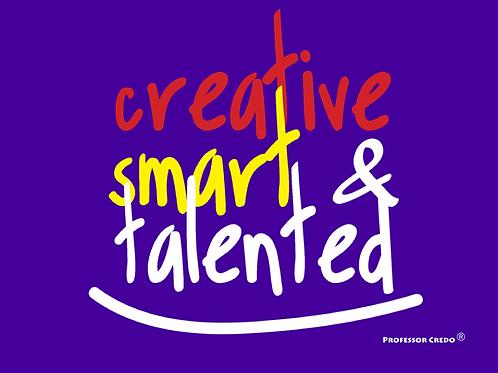 Creative, Smart & Talented Art