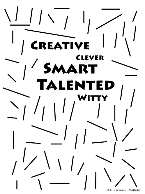 Creative, Smart, Talented