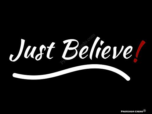 Just Believe! Art