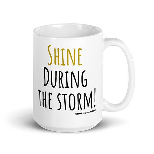 Shine During the Storm 15 oz Mug