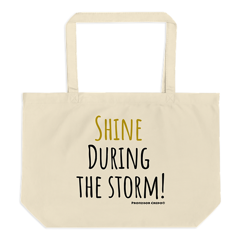 Shine During the Storm Tote Bag