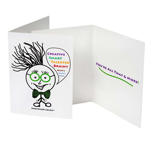 Creative...You're All That & More! Greeting Cards