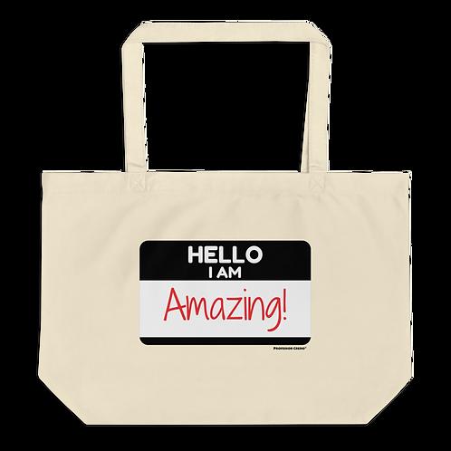 Hello I Am Amazing Tote Bag