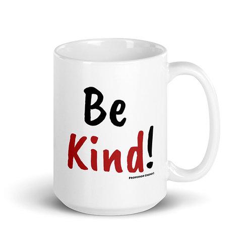 Be Kind 15 oz Mug