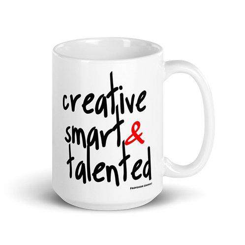 Creative, Smart & Talented 15 oz Mug