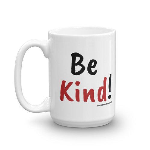 Be Kind 15oz Mug