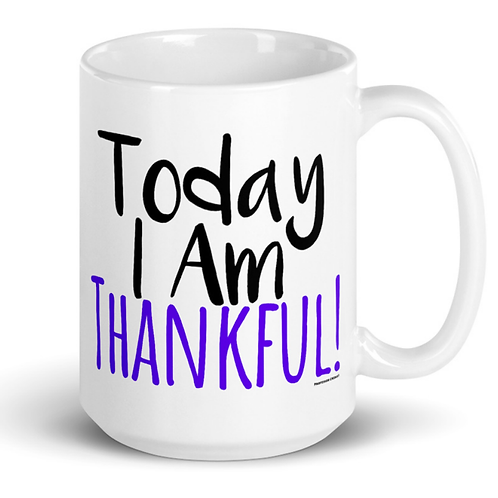 Professor Credo® Today I Am Thankful! 15oz Mug