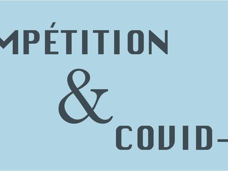 COMPÉTITION & COVID-19
