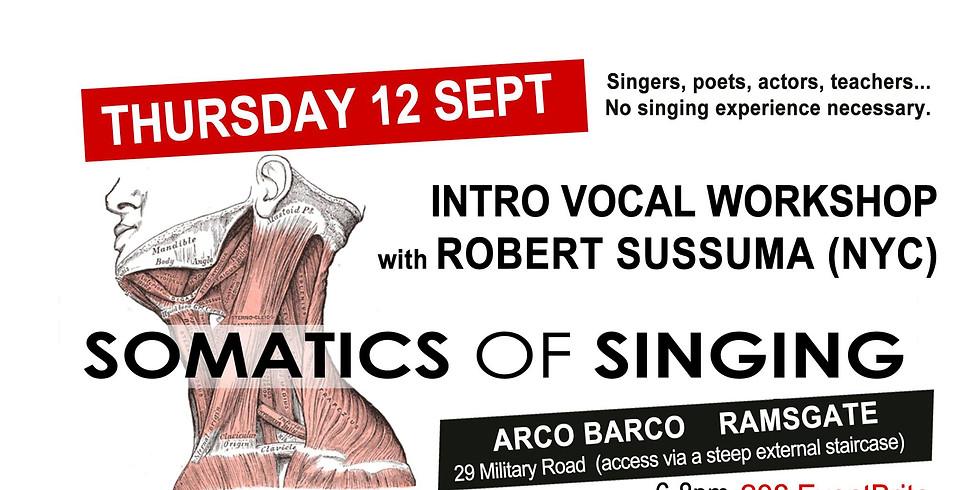 Somatics of Singing Intro Workshop w/ Robert Sussuma (NYC)
