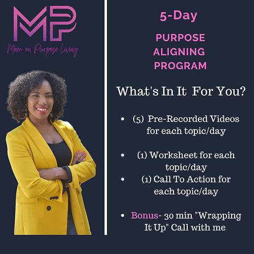 5 Day Purpose Aligning Program