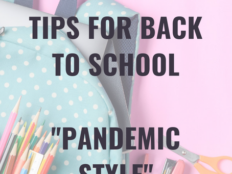 "Back To School 2020 ""Pandemic Style"""