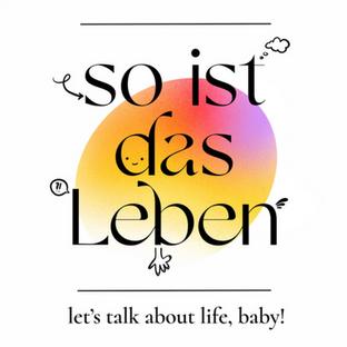 So ist das Leben (Podcast)