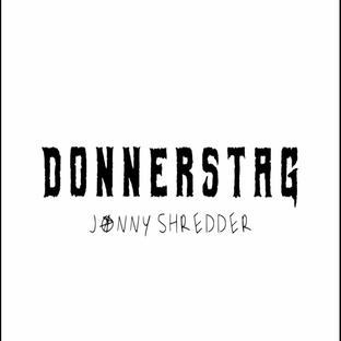Jonny Shredder - Donnerstag (Single)