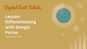 Differentiating with Google Forms