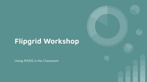 Flipgrid Workshop