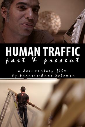 HUMAN TRAFFIC: PAST & PRESENT