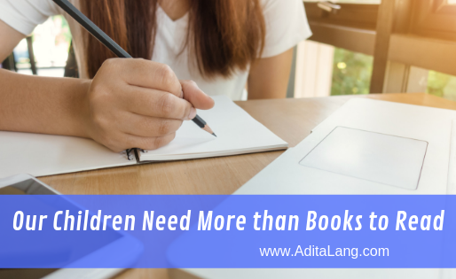 Our Children need more than books to Learn.