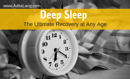 Deep Sleep the Ultimate Recovery at Any Age