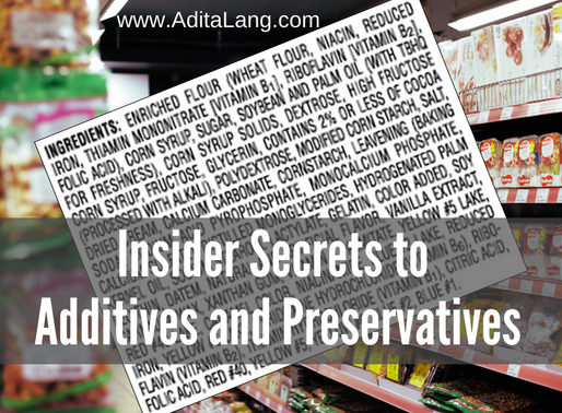 Insider Secrets to Additives and Preservatives