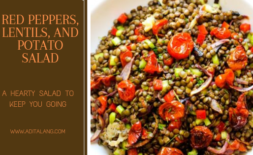 Red Peppers, Lentils, and Potato Salad