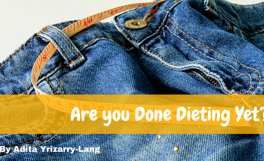 Are you Done Dieting Yet?