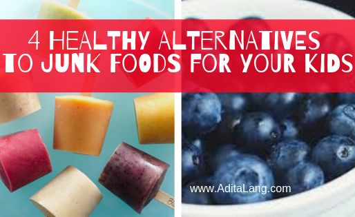 4 Healthy Alternatives to Junk Foods for Your Kids