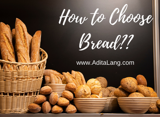 How to Choose Bread?