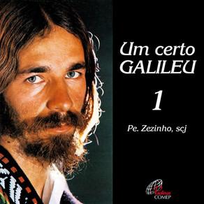Padre Zezinho - Um Certo Galileu