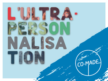 L'ultrapersonalisation by Co-Made