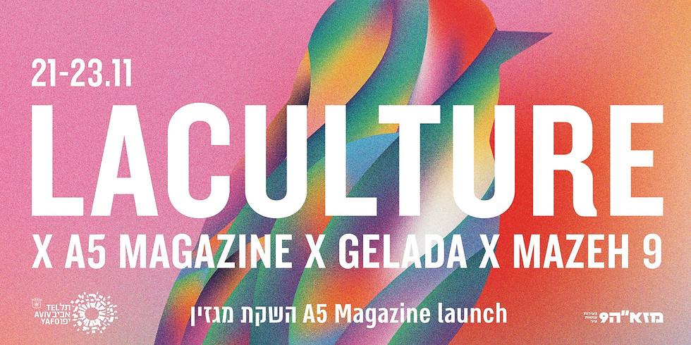 LaCulture Object/Spirit x A5 Magazine x Gelada