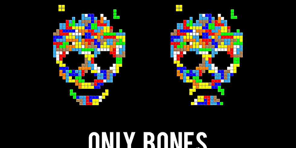 Bones only opening & GALLERY PARTY