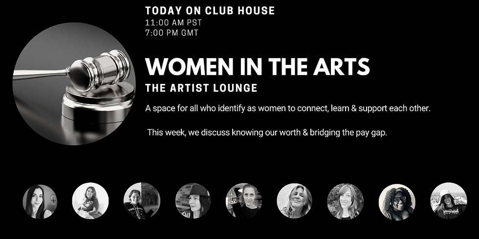 Women in the Arts ⎮ knowing our worth