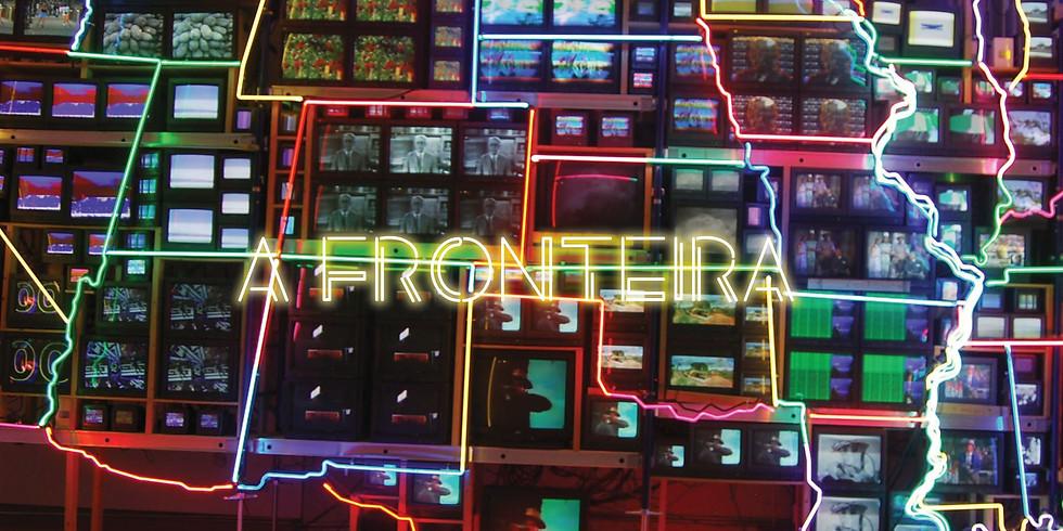 A Fronteira - Primeira mostra de videoarte Espaço Apis