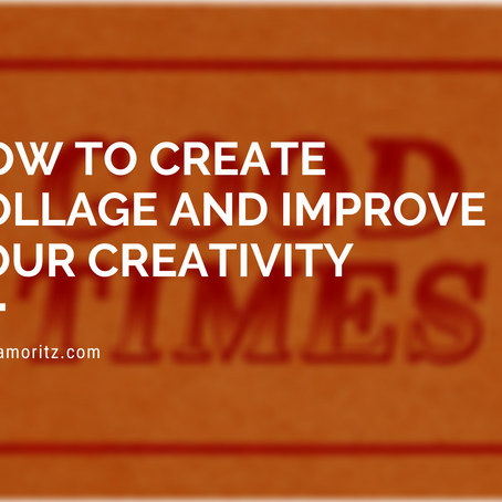 how to create collage and improve your creativity